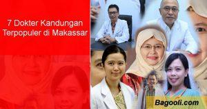 7 Dokter Kandungan Terpopuler di Makassar
