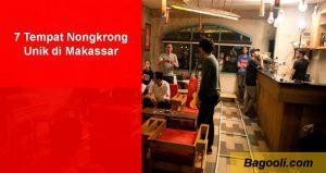 7 Tempat Nongkrong Unik di Makassar