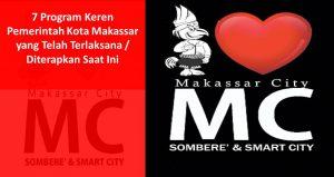 7 Program Keren Pemerintah Kota Makassar yang Telah Terlaksana / Diterapkan Saat Ini