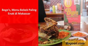 Bego's, Menu Bebek Paling Enak di Makassar