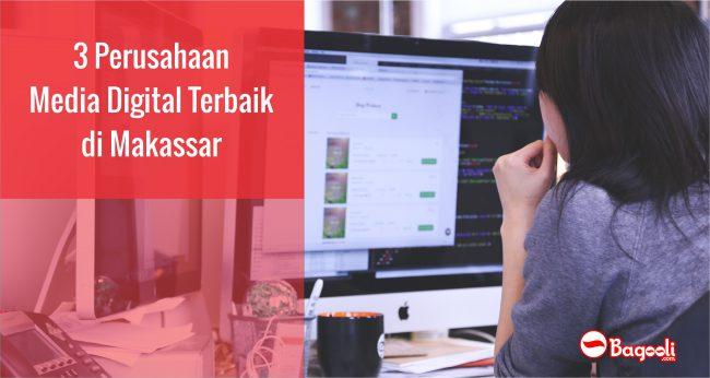3 Perusahaan Media Digital Terbaik di Makassar