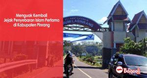 Menguak Kembali Jejak Penyebaran Islam Pertamadi Kabupaten Pinrang