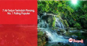 7 Air Terjun Terindah Pinrang, No. 1 Paling Populer