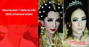 Rekomendasi 11 Make Up Artist (MUA) di Sulawesi Selatan
