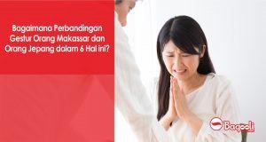 Bagaimana Perbandingan Gestur Orang Makassar dan Orang Jepang dalam 6 Hal ini?