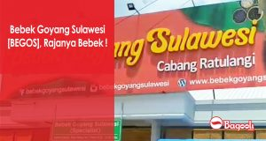 Bebek Goyang Sulawesi [BEGOS], Rajanya Bebek !